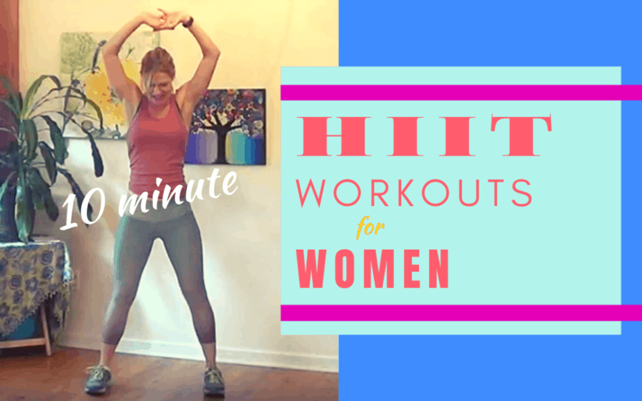 HIIT Workouts for Women – 10 minute workout